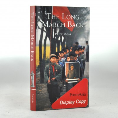 The Long March Back by Peter Moss