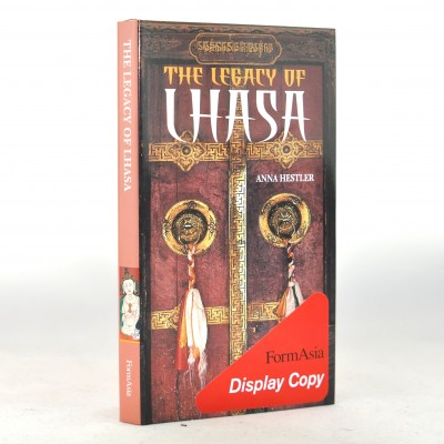The Legacy of Lhasa by Anna Hestler